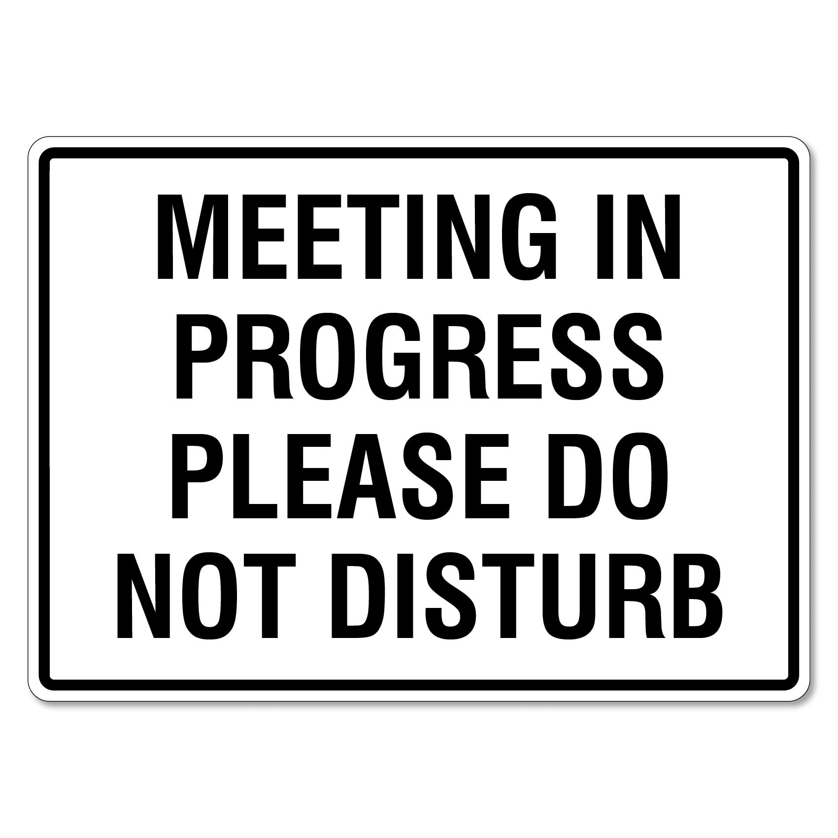 meeting in progress please do not disturb sign